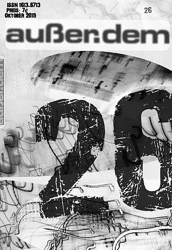 05.10.2019 19:30 Uhr: Neue Ausgabe außer.dem 26 – Präsentation im Lyrik Kabinett München