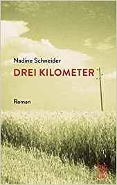 Drei Kilometer – Nadine Schneider überzeugt mit authentischer Auf- und Ausbruchstimmung