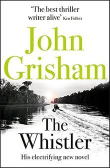 Gier frisst Recht – John Grishams The Whistler rezensiert