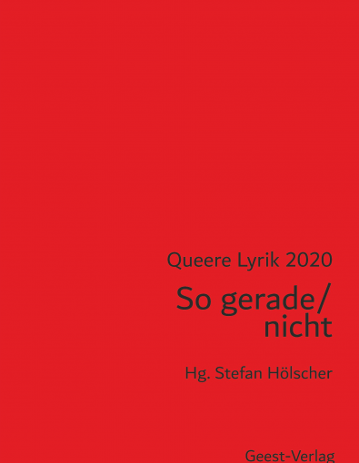 Sammlung Queerer Lyrik 2020 von Hrsg.  Stefan Hölscher – Rezension