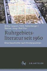 Titel Ruhrgebietsliteratur seit 1960