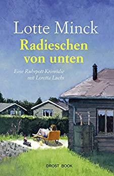 Loretta Luchs – Ein Ruhrpottkrimödien-Original