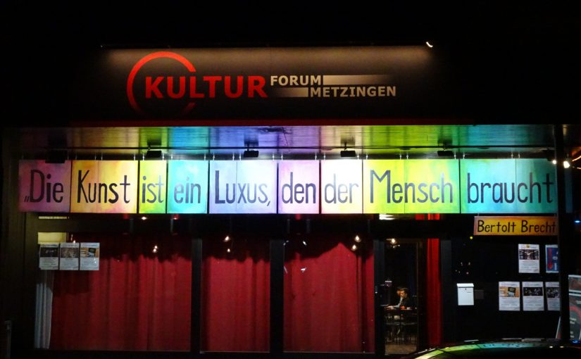 Kulturforum Metzingen – Brief zum Jahresabschluss : * Nichts geht mehr *