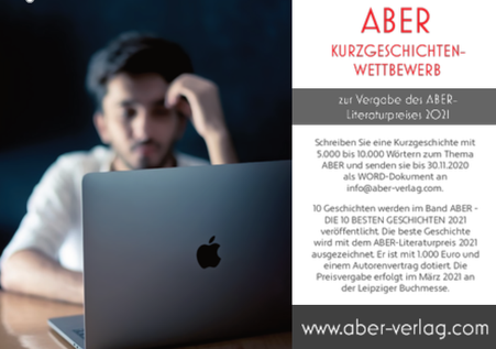 Ausschreibung: Literaturpreis 2021 des ABER Verlags, Wilen, Schweiz – Deadline: 30.11.2020
