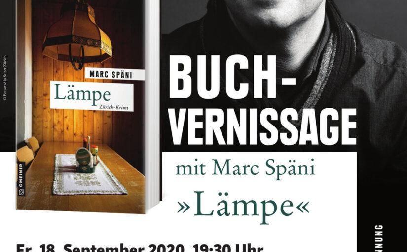 """18.09.2020 19:30 Uhr – Lesung mit Marc Späni – """"Lämpe"""" (Züri-Krimi) – Buchhandlung Nievergelt"""