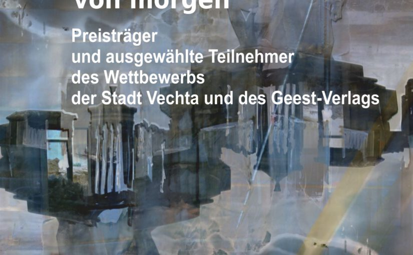 Die Gewinner des 3. europaweiten Vechtaer Jugendliteraturpreis der Stadt Vechta und des Geest-Verlages und das dazugehörige Buch des Wettbewerbs