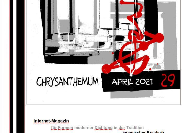 Die Frühjahrsgabe, Chrysanthemum Nr. 29, das Internetmagazin für Formen moderner Dichtung in der Tradition japanischer Kurzlyrik liegt vor