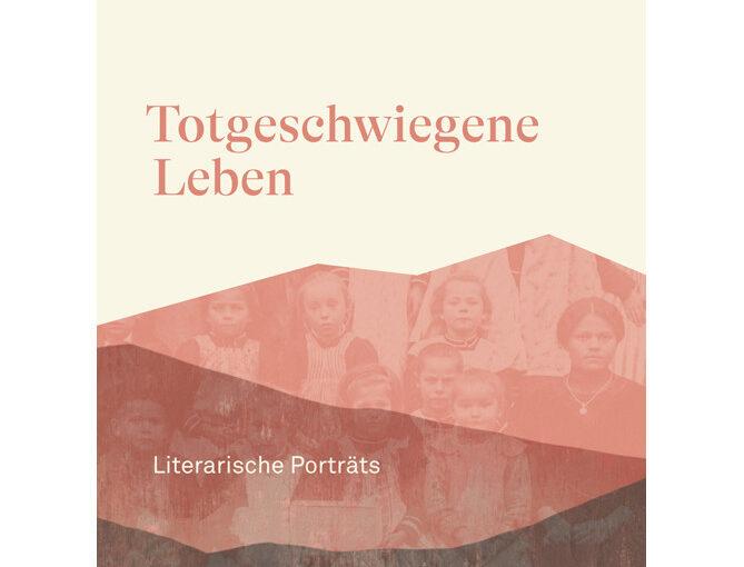 #Kleinverlagefördern: Bernardi, Totgeschwiegene Leben – Literarische Porträts, Raetia