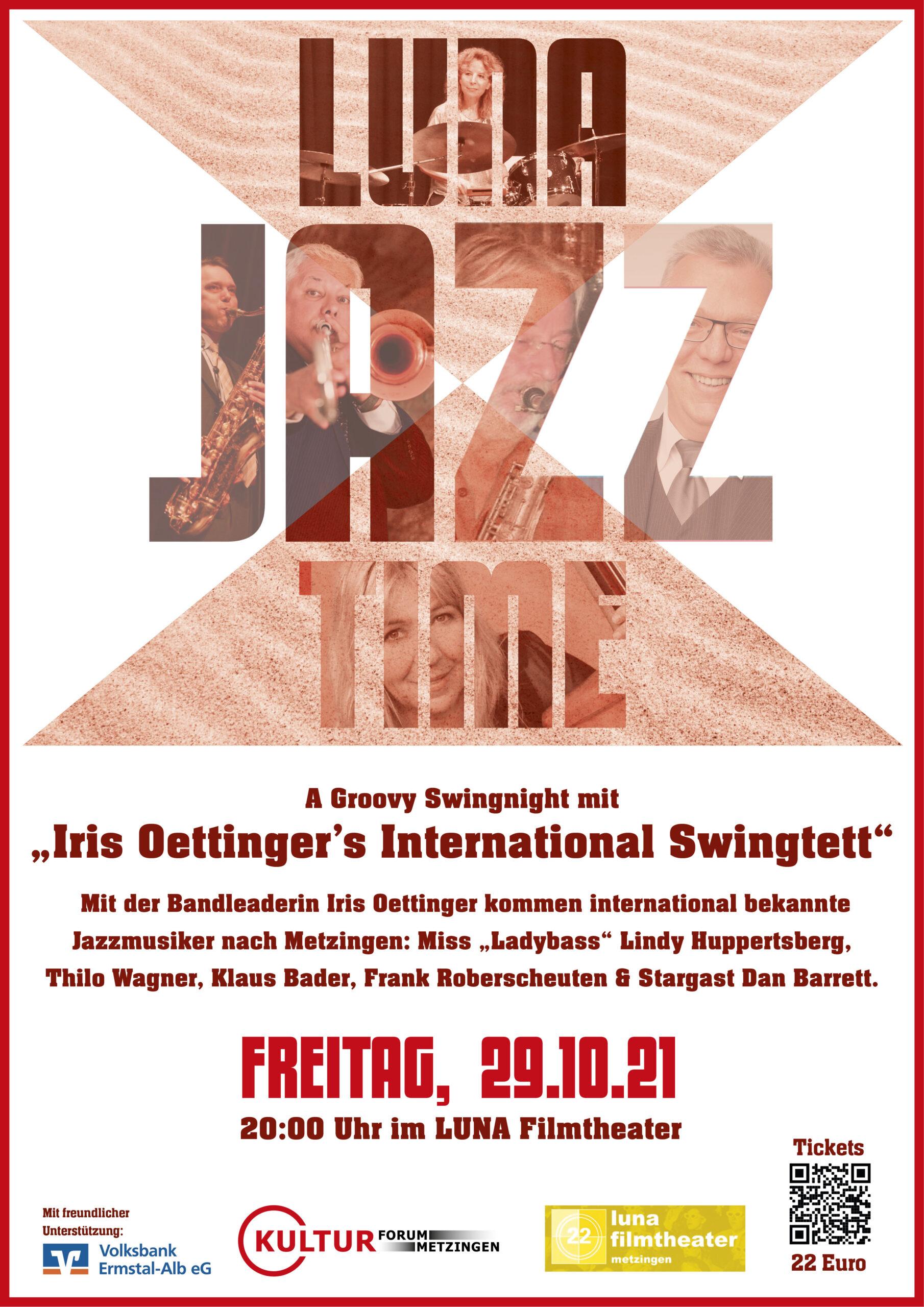 29.10.2021 20:00 Uhr Luna Filmtheater Eisenbahnstr. 19 72555 Metzingen: Iris Oettingers International Swingtett